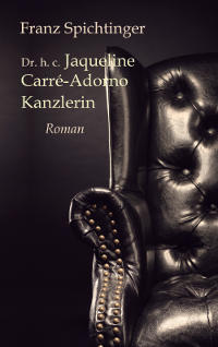 Spichtinger Dr. h. c. Jaqueline Carré-Adorno, Kanzlerin Cover